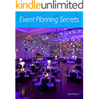 Event Planning Secrets: Corporate Event Tips and Tricks (English Edition)