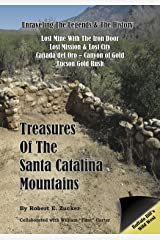 Treasures of the Santa Catalina Mountains: Unraveling the Legends and History Kindle Edition