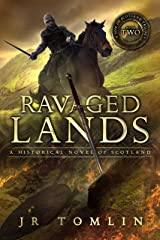 Ravaged Lands: A Historical Novel of Scotland (A Son of Scotland Book 2) Kindle Edition