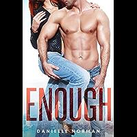 Enough (Iron Orchids Book 1)