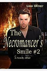 The Necromancer's Smile 2: A Family Affair Kindle Edition