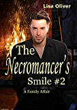 The Necromancer's Smile 2: A Family Affair (English Edition)