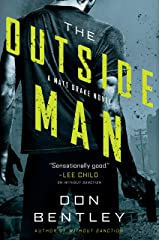 The Outside Man (A Matt Drake Thriller Book 2) Kindle Edition