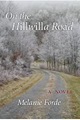 On the Hillwilla Road Kindle Edition
