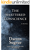 The Shattered Conscience