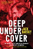 Deep Undercover: My Secret Life and Tangled Allegiances as a KGB Spy in America