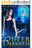 Outer Darkness (OTS Book 1)