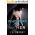 Whispers of Her (The Truth Series Book 3)