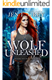 Wolf Unleashed (The Royal Heir Series Book 2)