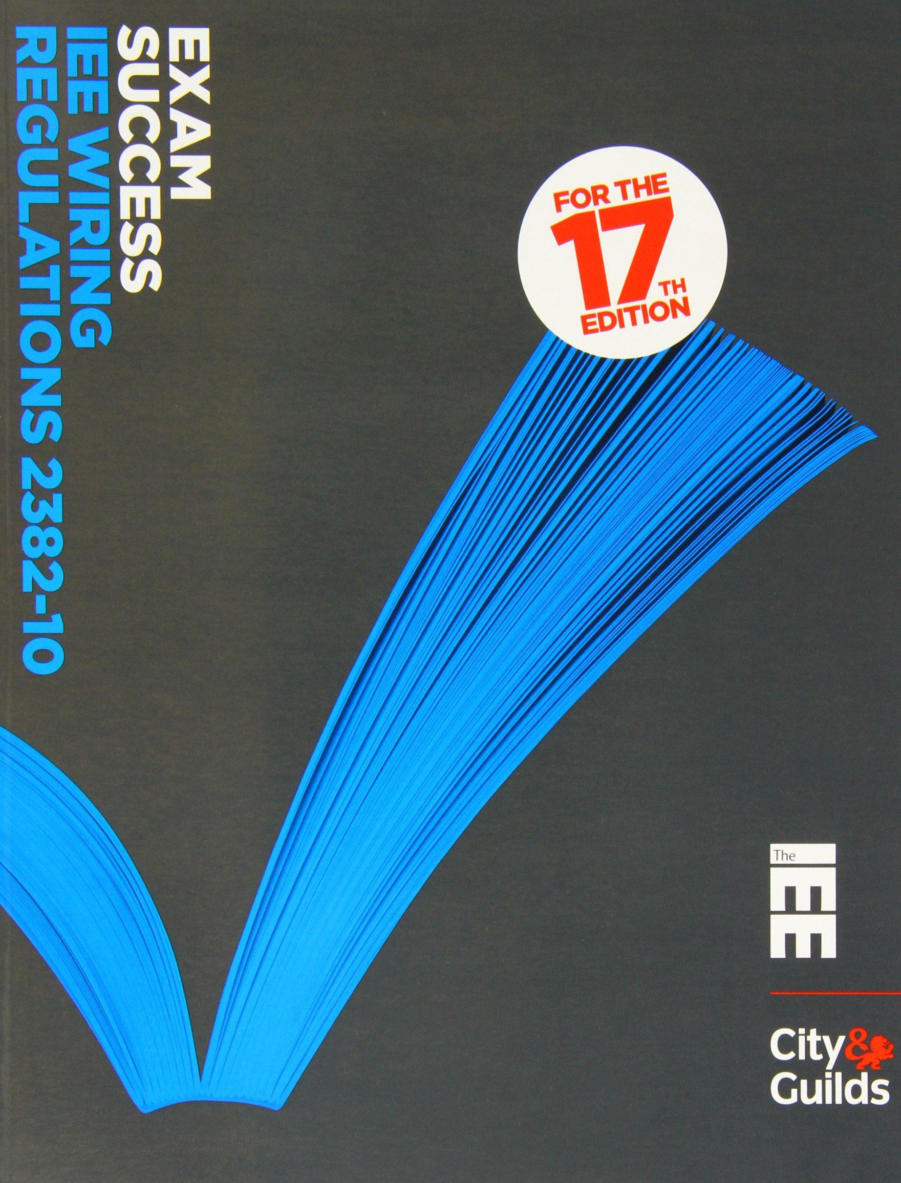 Exam Success Iee Wiring Regulations 2382 10 Paul Iet Regs Books Cook Jonathon Elliot 9780863418853