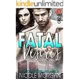 Fatal Desires (The Phoenix Agency Universe Book 11)