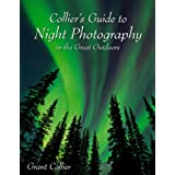 Collier's Guide to Night Photography in the Great Outdoors