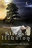 Eternal Illusion (The Eternal Series Book 3)