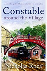 CONSTABLE AROUND THE VILLAGE a perfect feel-good read from one of Britain's best-loved authors (Constable Nick Mystery Book 3) Kindle Edition