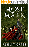 The Lost Mask: (An Epic Fantasy Adventure) (The Bone Mask Trilogy Book 2)