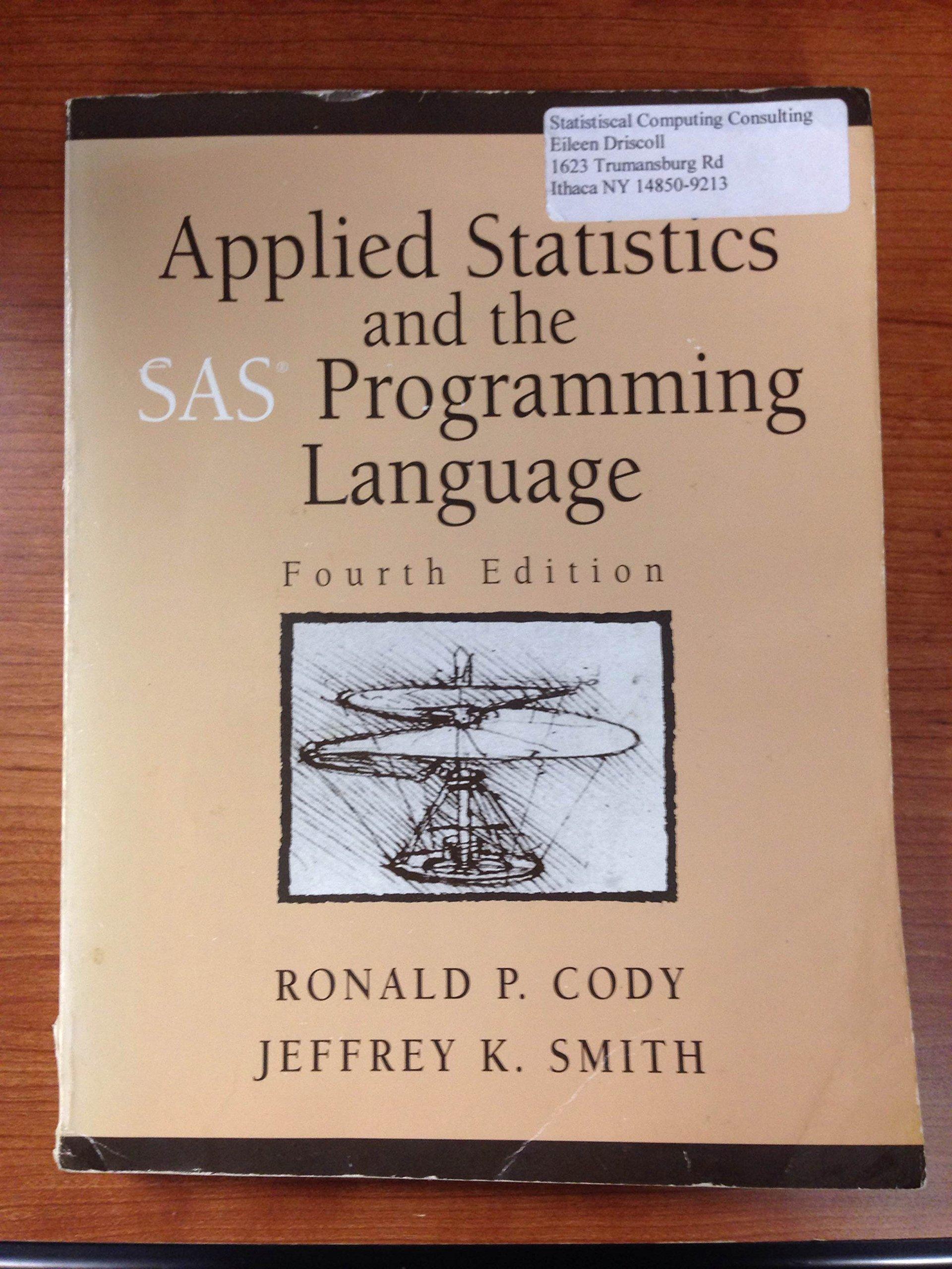 Applied Statistics And The Sas Programming Language _ 4th Edition:  Amazon: Books