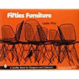 Fifties Furniture (Schiffer Book for Designers and Collectors)