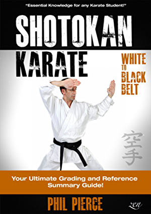 Shotokan Karate: Your Ultimate Grading and Training Summary Guide (White to Black Belt - JKF; KUGB Etc)