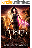 The Cursed Key: A New Adult Urban Fantasy Romance Novel (The Cursed Key Trilogy Book 1)
