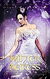 Winter Heiress: Paranormal Reverse Harem (Daughter of Winter Book 2)