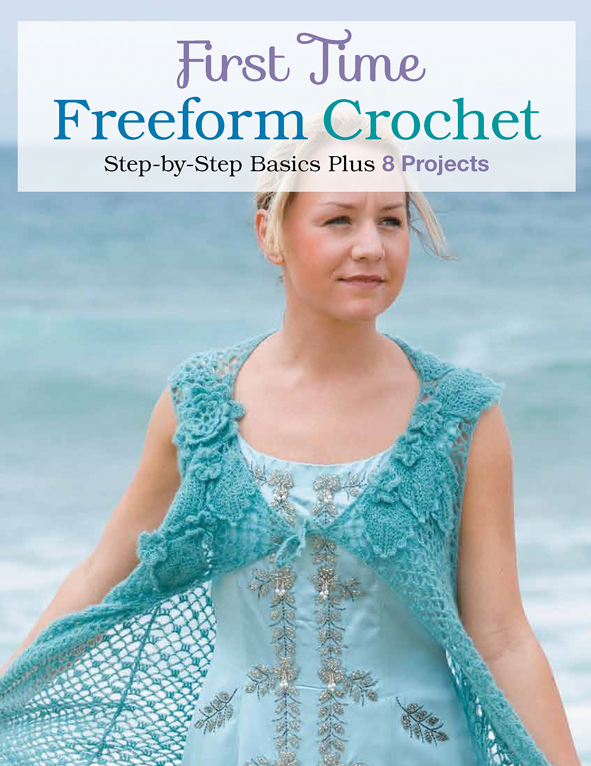 First Time Freeform Crochet: Margaret Hubert: 9781589238138: Amazon.com:  Books