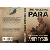 The Prodigal Para: An Afghan War Diary