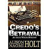Credo's Betrayal: Alex Wolfe Mysteries Book 5