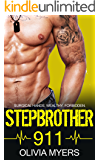 STEPBROTHER ROMANCE: Stepbrother 911 (Doctor Romance) (Alpha Male Short Stories Women's Fiction)