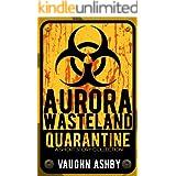 Aurora Wasteland Quarantine