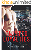 Twisted Loyalties (The Camorra Chronicles Book 1)