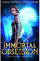 Immortal Obsession (Blood Knight Chronicles Book 2) Kindle Edition
