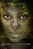 A Journey for Truth (A Hidden Truth Series Book 1)