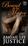 Bound By Her Master (Heart Series Book 1)