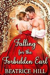 Falling for the Forbidden Earl: A Regency Historical Romance Novel Kindle Edition