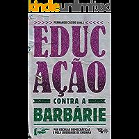 Educação contra a barbárie: Por escolas democráticas e pela liberdade de ensinar