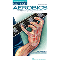 Guitar Aerobics: A 52-Week, One-Lick-Per-Day Workout Program for Developing, Improving & Maintaining Guitar Technique book cover
