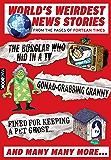 Fortean Times: World's Weirdest News Stories