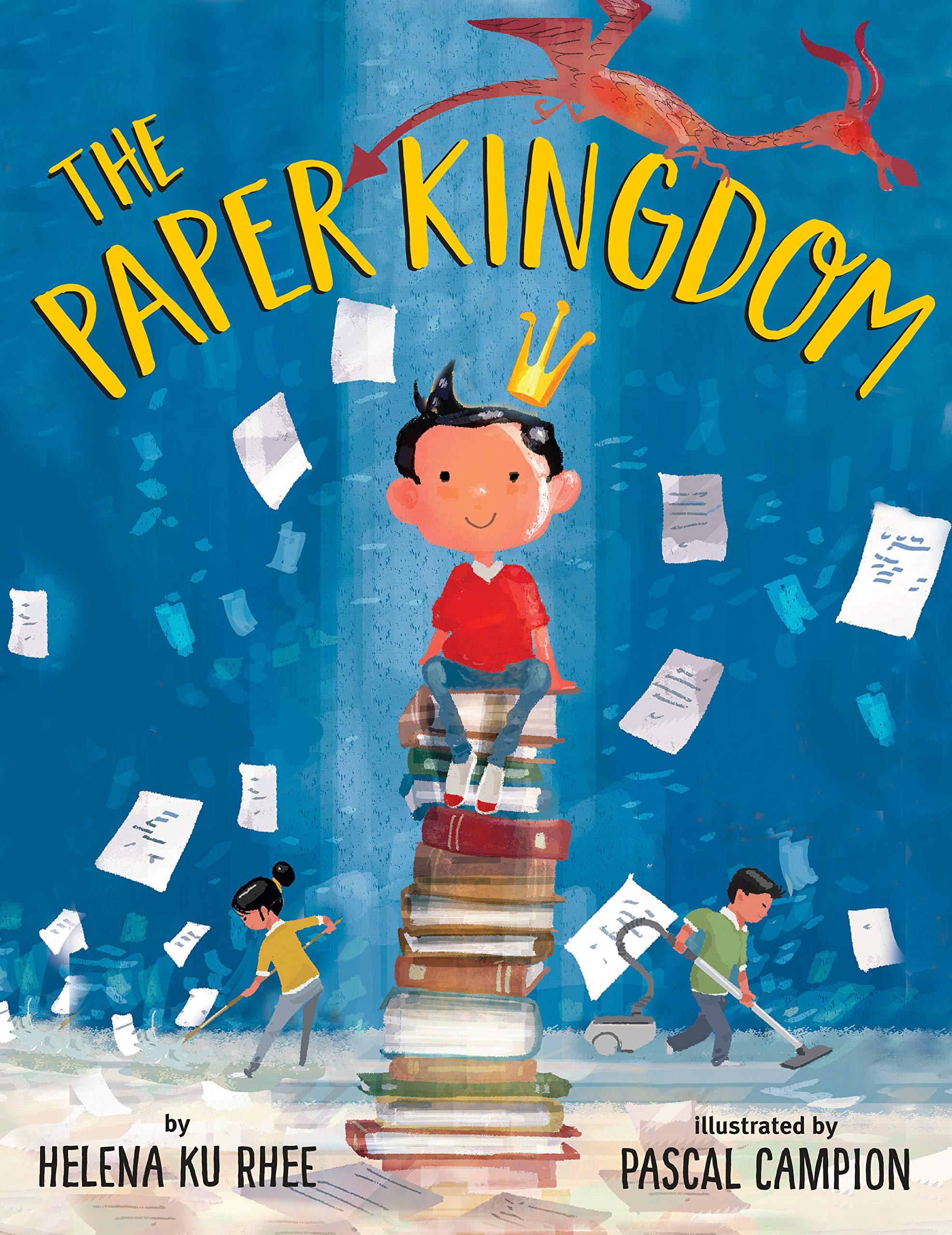 The Paper Kingdom: Rhee, Helena Ku, Campion, Pascal: 9780525644613: Amazon.com:  Books