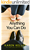 Anything You Can Do: Steamy Romantic Comedy