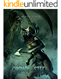 Crown of Steel (Chaos Awakens Book 2)
