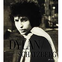 Jerry Schatzberg: Bob Dylan: Mit frühen, unveröffentlichten Aufnahmen