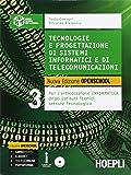 Tecnologie e progettazione di sistemi informatici e di telecomunicazioni. Per gli Ist. tecnici industriali. Con e-book. Con espansione online: 3