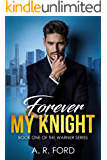 Forever My Knight (Warner Book 1)