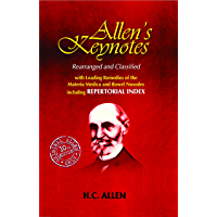 "NEW ALLENS KEYNOTES: With Leading Remedies of the ""Materia Medica"" and Bowel Nosodes"