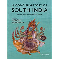 A Concise History of South India: Issues and Interpretations