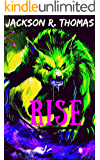 Rise (The White Wolf Series Book 2)