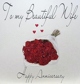 white cotton cards code xlwb47 to my beautiful wife happy anniversary handmade large anniversary card roses - Happy Anniversary Cards