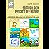Scratch: dieci progetti per iniziare: Progetti e materiali pronti per essere realizzati e/o riproposti in aula