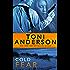 Cold Fear (Cold Justice Series: FBI Romantic Suspense Book 4)