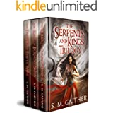 Serpents and Kings: The Complete Romantic Epic Fantasy Trilogy